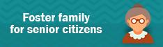 Foster family for the elderly
