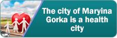 The city of Maryina Gorka is a health city